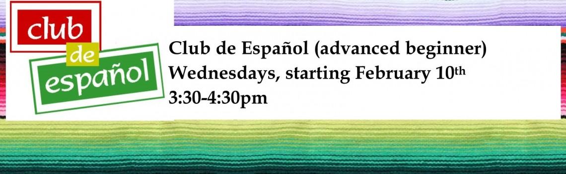 Club de Español (advanced beginner)