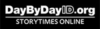 DaybyDayID.org Storytimes Online